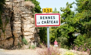 Rennes-le-Chateau: rumoured to conceal pots of gold and religious relics.