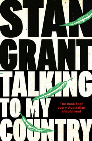 Book cover: Talking to My Country by Stan Grant