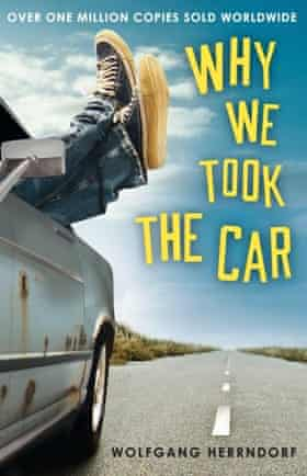 Why We Took The Car book cover by Wolfgang Herrndorf