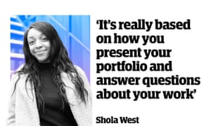 """Shola West: """"It's really based on how you present your portfolio and answer questions about your work."""""""