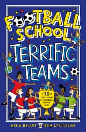 Equipos geniales de la escuela de fútbol: 50 historias reales sobre los lados más grandes del fútbol, por Alex Bellos y Ben Lyttleton e ilustrado por Spike Gerrell.  Reproducido con permiso de Walker Books Ltd.