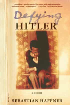 Defying Hitler: A Memoir by Sebastian Haffner