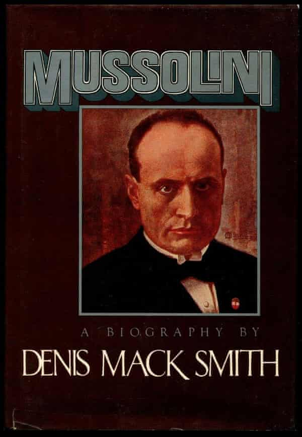 Denis Mack Smith's biography of Mussolini, 1982