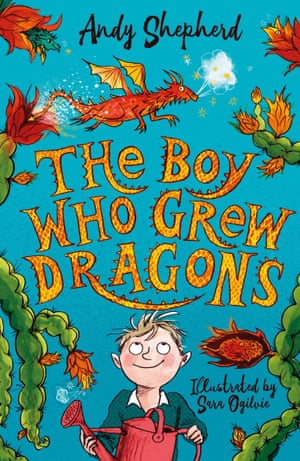 The Boy Who Grew Dragons by Andy Shepherd and Sara Ogilvie