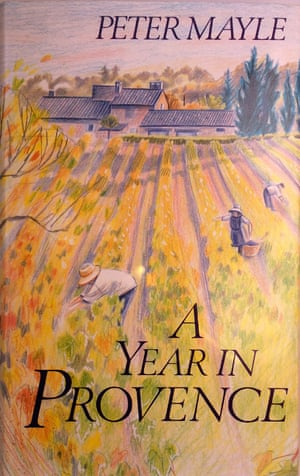 A Year in Provence: Written by Peter Mayle, 1989 Edition, (1st Edition) Publisher: Hamish Hamilton Ltd [Hardcover]
