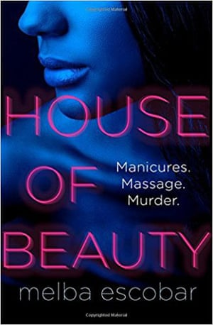 House of Beauty by Columbian author Melba Escobar