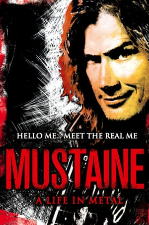 Dave Mustaine: A Life In Metal.