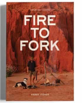Fire to Fork front cover