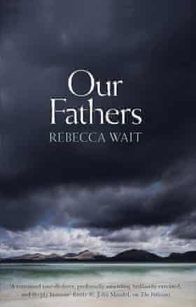 Our Fathers Rebecca Wait