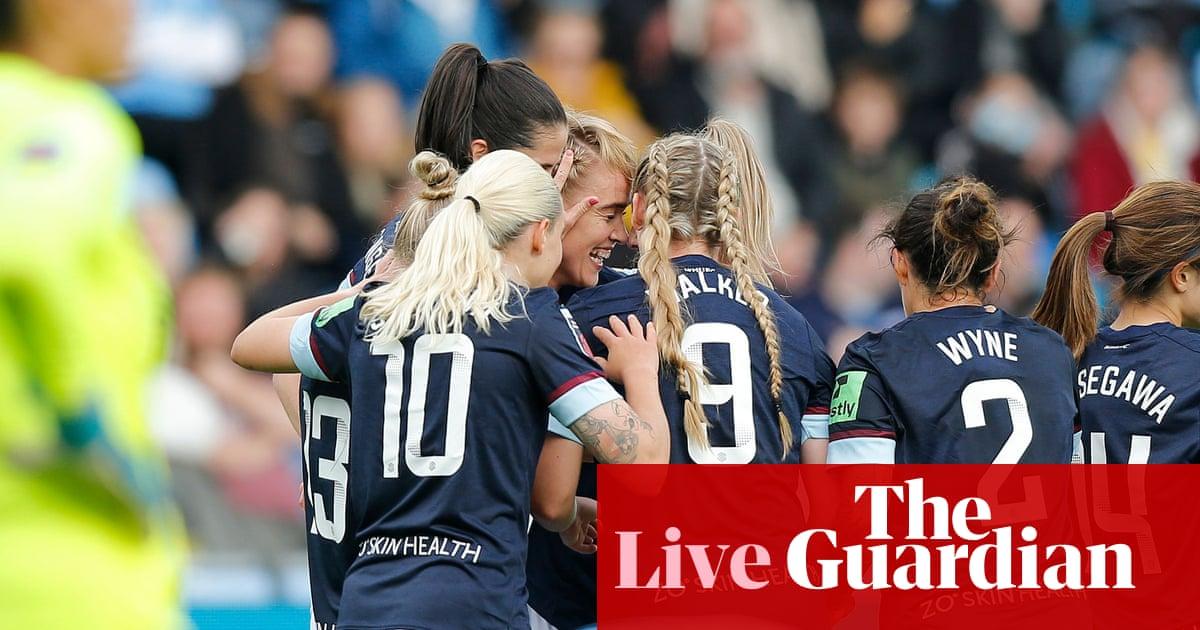 Manchester City v West Ham: Women's Super League – as it happened!