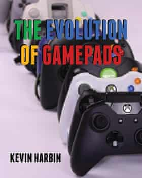 The Evolution of Gamepads – A History of Video Game Controllers by Kevin Harbin