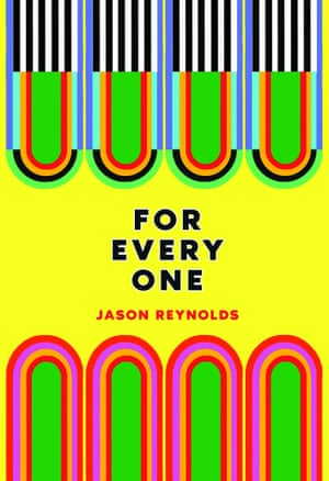For Every One – Jason Reynolds