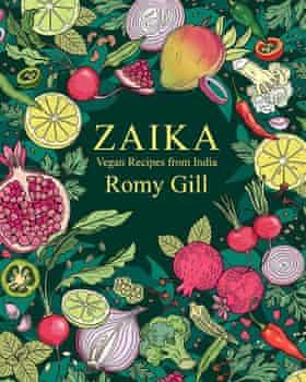 Zaika: Vegan Recipes from India by Romy Gill.