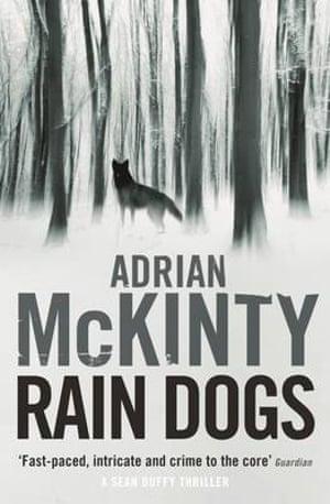 Book jacket of Rain Dogs by Adrian McKinty