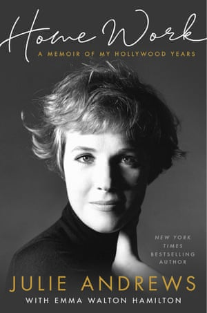 """This cover image released by Hachette shows """"Home Work: A Memoir of My Hollywood Years"""" by Julie Andrews with Emma Walton Hamilton. (Hachette via AP)"""