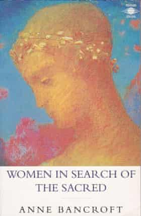 The cover of Women in Search of the Sacred by Anne Bancroft (1996)