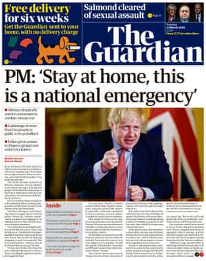 """Guardian front page: 'PM: """"Stay at home, this is a national emergency""""'"""
