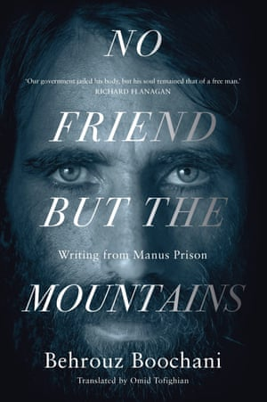 Cover of No friend but the mountains, by Behrouz Boochani