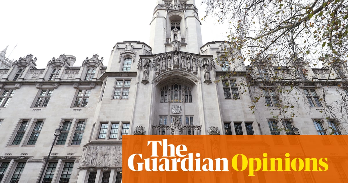 The Guardian view on judicial review: it's politics that needs fixing, not the courts
