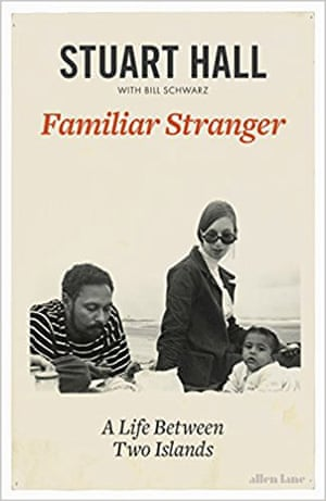 Familiar Stranger by Stuart Hall