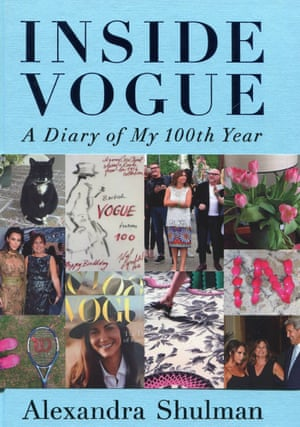 Inside Vogue: A Diary of My 100th Year by Alexandra Shulman