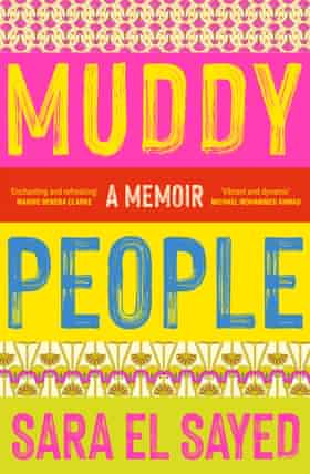 Muddy People by Sara El Sayed is out August 2021 through Black Inc