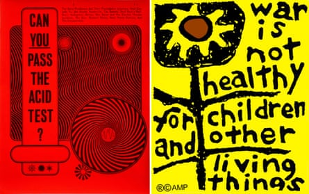 The Acid Test poster by Wes Wilson; War Is Not Healthy by Lorraine Schneider, 1966.