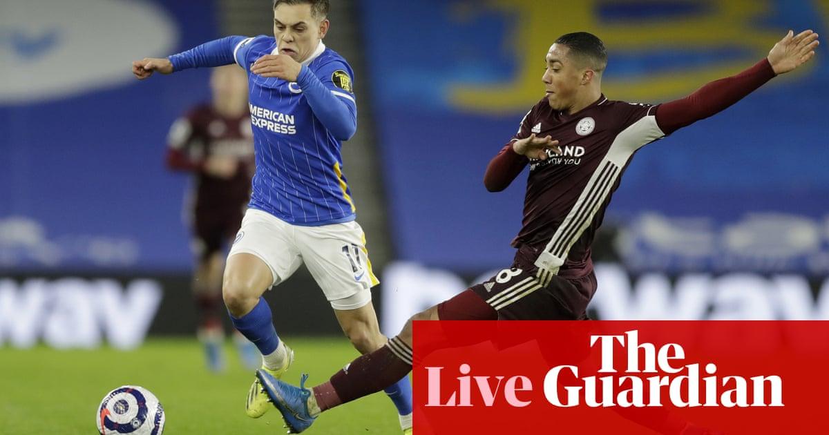 Brighton 1-2 Leicester: Premier League – live!