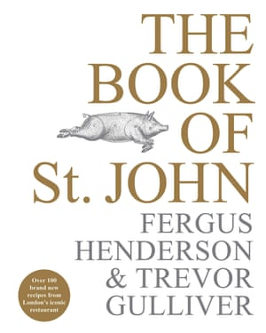 The Book of St John by Fergus Henderson & Trevor Gulliver.