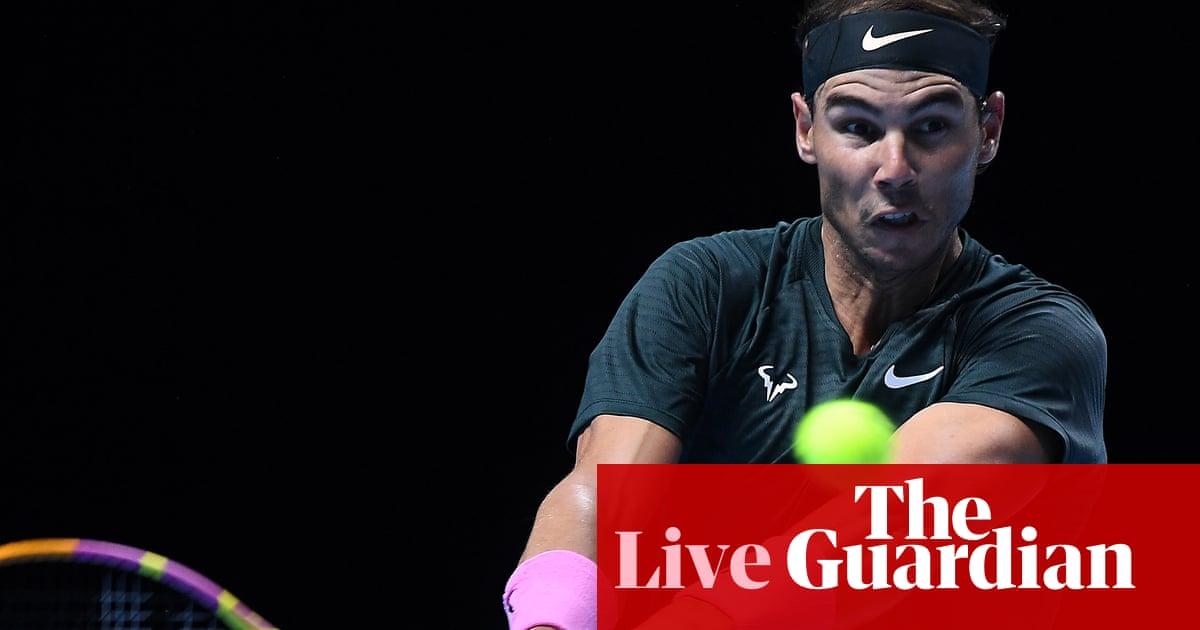 Rafael Nadal v Stefanos Tsitsipas: ATP Tour Finals –live!