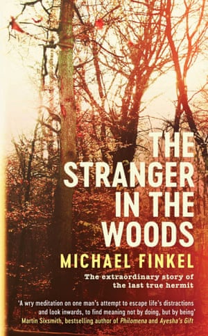 Cover image for The Stranger in the Woods by Michael Finkel