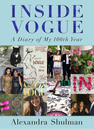 Inside Vogue: A Diary Of My 100th Year (Fig Tree, £16.99)