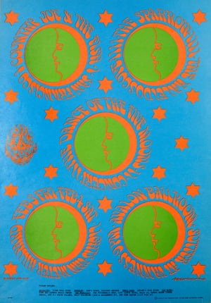 Victor Moscoso, Dance of the Five Moons- Country Joe & The Fish, 1967'Victor Moscoso was a member of The San Francisco Five, a group of local graphic artists who would pioneer the distinctive and instantly recognisable kaleidoscopic style that mirrored the psychedelic concerts they promoted. This poster was a breakthrough for Moscoso, who ran his blobby lettering around five moon-circles, surrounded by stars to produce a striking image'