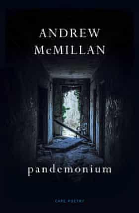 Andrew McMillan's Pandemonium (Cape)