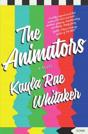 Cover image for The Animators by Kayla Rae Whitaker