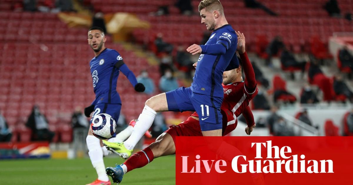 Liverpool v Chelsea: Premier League – live! - The Guardian