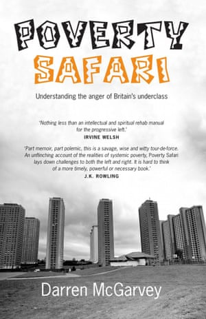 Poverty Safari- Understanding the Anger of Britain's Underclass