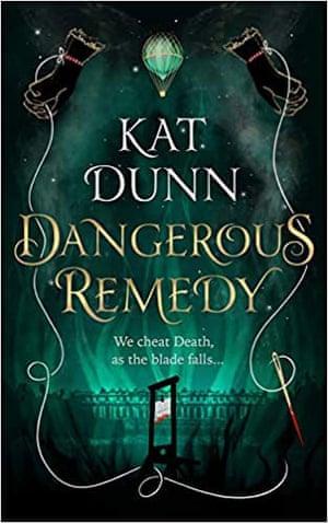 Kat Dunn Dangerous Remedy