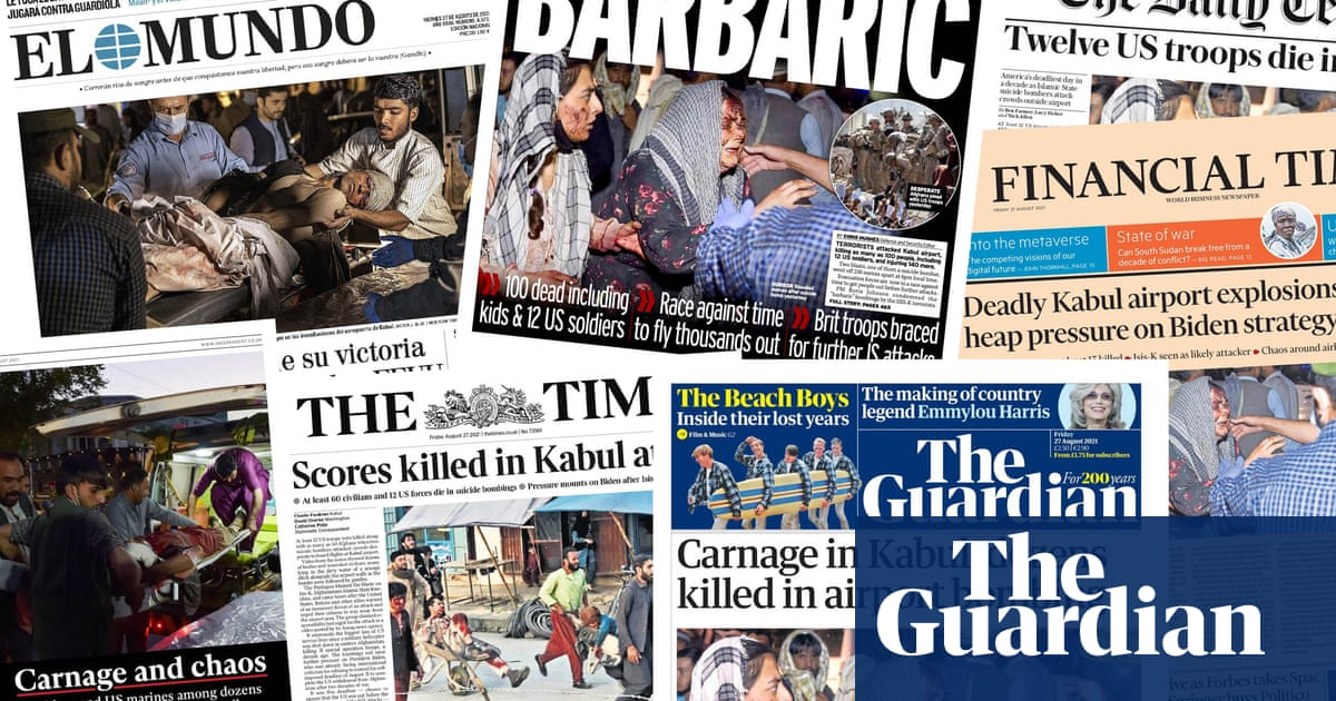 'Hell on earth': what the papers say about the Kabul bomb blasts
