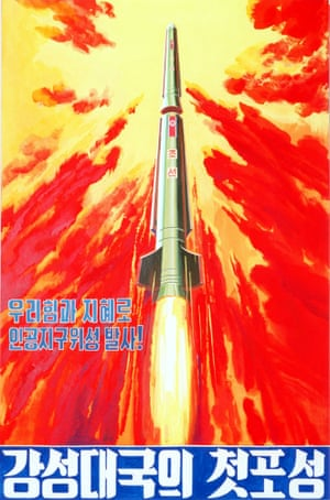 North Korea's intercontinental ballistic missile Taepodong-1 blasts into the space in one poster marked, 'First sound of gunfire from big power'