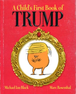 A Child's First Book of Trump by Michael Ian Black book cover