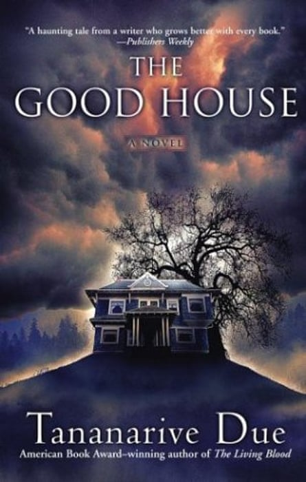 Tananarive Due's The Good House