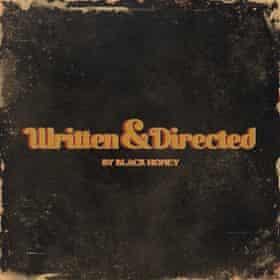 Black Honey: Written & Directed album cover