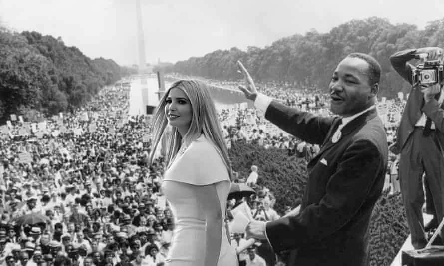 Ivanka Trump photoshopped into the famous photograph of American civil rights activist Dr Martin Luther King jr in Washington.