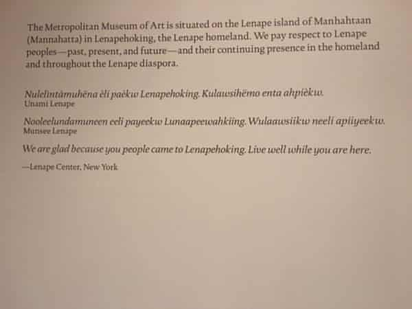 A land acknowledgment at a Native American exhibit at the Met