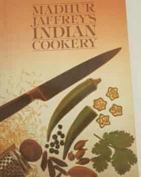'The BBC show was a revelation. We all rushed out to buy the accompanying book': Madhur Jaffrey's Indian Cookery.