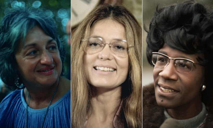 Betty Friedan, Gloria Steinem, Shirley Chisholm.