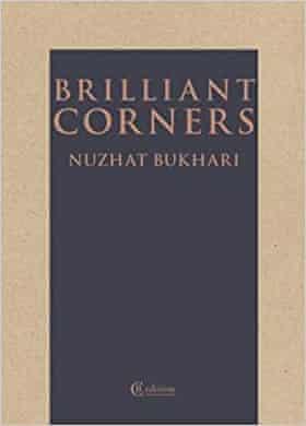Nuzhat Bukahri, Brilliant Corners,