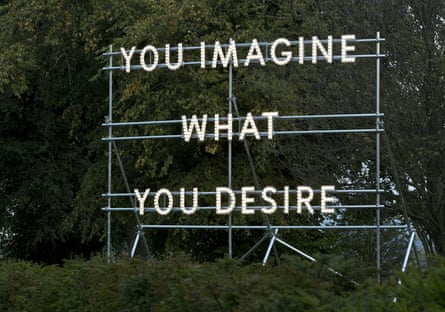 The You Imagine What You Desire sculpture by artist Nathan Coley borrows a quote from George Bernard Shaw