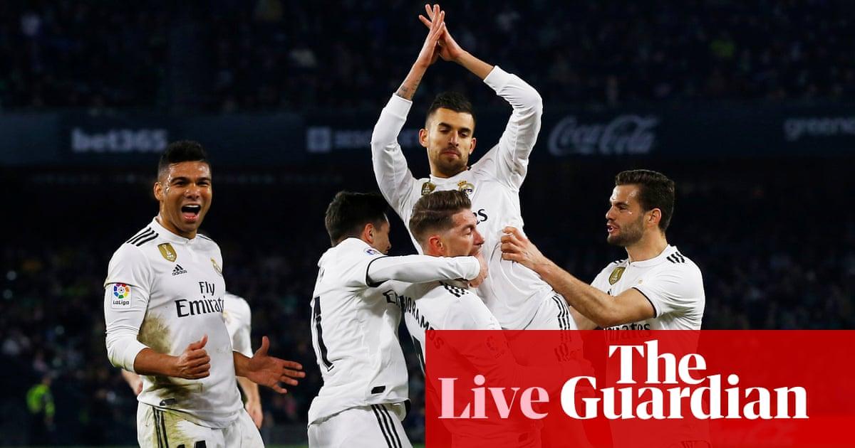 1c6f4bfc4c8 Real Betis 1-2 Real Madrid  La Liga – as it happened